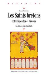 Les saints bretons entre légendes et histoire
