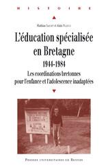 L'éducation spécialisée en Bretagne, 1944-1984