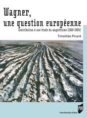 Wagner, une question européenne