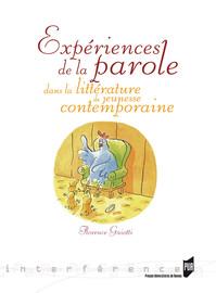 Expériences de la parole dans la littérature de jeunesse contemporaine