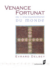 Venance Fortunat ou l'enchantement du monde