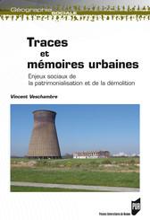 Traces et mémoires urbaines