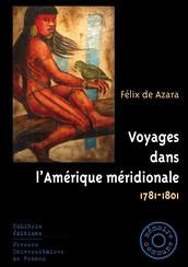 Voyages dans l'Amérique méridionale, 1781-1801