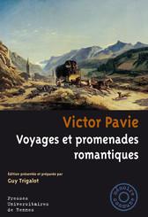 Victor Pavie. Voyages et promenades romantiques