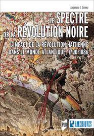 Le spectre de la révolution noire