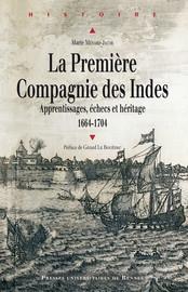 La première Compagnie des Indes