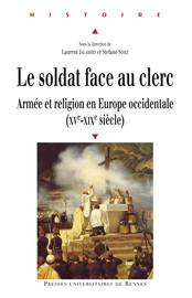 Le soldat face au clerc