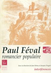 Paul Féval, romancier populaire