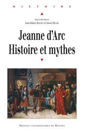 Jeanne d'Arc et le merveilleux historique. Notes sur quelques historiens du XIXe siècle