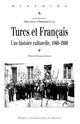 Quelle langue pour quelle élite? Le français dans le monde médical ottoman à Constantinople (1839-1914)