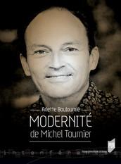Modernité de Michel Tournier