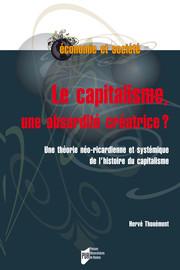 Le capitalisme, une absurdité créatrice ?