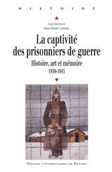La captivité des prisonniers de guerre