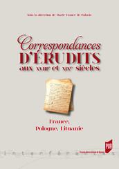 Correspondances d'érudits au xviiie et xixe siècles