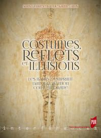 Costumes, reflets et illusions