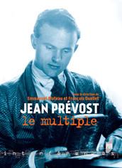 Jean Prévost le multiple