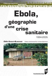 Ebola, géographie d'une crise sanitaire