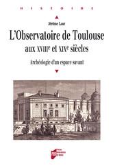 L'observatoire de Toulouse aux xviiie et xixe siècles