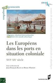 Les Européens Dans Les Ports En Situation Coloniale Les Compagnies