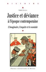 Justice et déviance à l'époque contemporaine