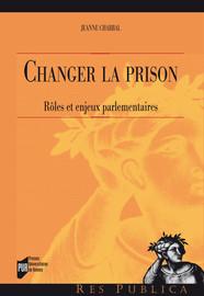 Changer La Prison 1 La Prison Objet Non Politique Presses Universitaires De Rennes