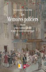Les mémoires policiers, 1750-1850