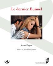 Le dernier Buñuel