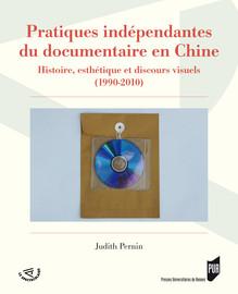 Pratiques indépendantes du documentaire en Chine
