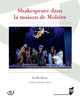 Introduction. À la rencontre de Shakespeare chez Molière