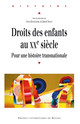 Droits de l'enfant: impératifs politiques et moraux et nécessités psychopédagogiques selon Ernst Papanek (1900-1973)