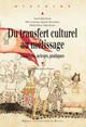 Réflexion autour de l'hybridation culturelle en péninsule Ibérique médiévale. L'exemple de Pierre Ier de Castille (1350-1369)