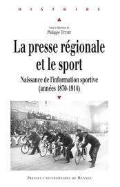 Conclusion. Quand le sport conquérait la presse régionale (1870-1914)1