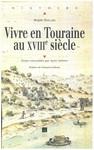Vivre en Touraine au xviiie siècle