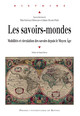 La cartographie ottomane de Pīrī Re'īs : transpositions et innovations