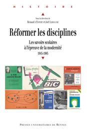 Chapitre II. Démocratiser, orienter, sélectionner: l'enseignement du français et des mathématiques dans le second degré (1945-années 1980)