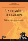 Aux frontières de l'expertise