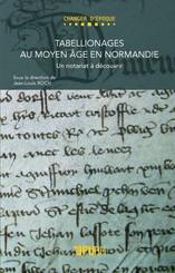 Tabellionages au Moyen Âge en Normandie
