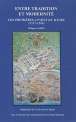 Entre tradition et modernité : Les premières années du Havre (1517-1541)