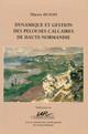 Dynamique et gestion des pelouses calcaires de Haute-Normandie