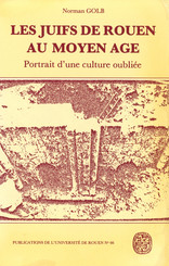 Les Juifs de Rouen au Moyen Âge