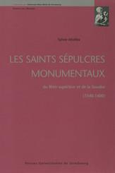 Les saints sépulcres monumentaux