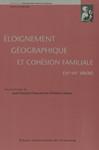 Éloignement géographique et cohésion familiale (xve-xxe siècle)