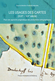 Du terrain à la carte: les ingénieurs du roi Louis XIV entre exigences et réalisations