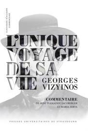 L'unique voyage de sa vie de Georges Vizynos