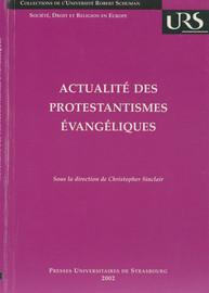 Actualité des protestantismes évangéliques