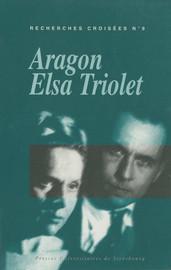 Recherches croisées Aragon / Elsa Triolet