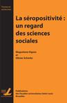 La séroposivité: Un regard des sciences sociales
