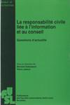 La responsabilité civile liée à l'information et au conseil