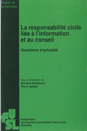La responsabilité civile de l'intermédiaire financier en matière de gestion de fortune et de conseil en placement1