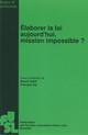 Pertinence et praticabilité des procédures d'évaluation des lois en droit belge